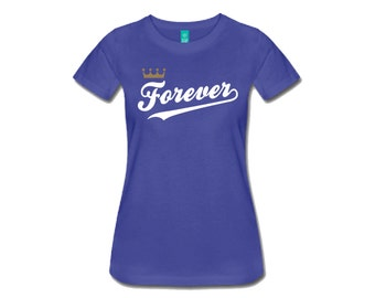 Kansas City Royals Forever T Shirt Women's and Men's Versions