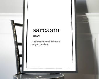Sarcasm Definition Print - Natural defence stupid questions - Definition Poster, Quote Print, Home Decor, Minimalist Poster, Modern Wall Art