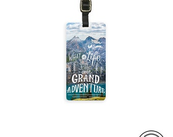 Life is a Grand Adventure Travel Quote Luggage Tag With Custom Info On Back, Single Tag