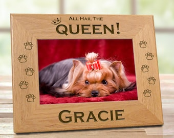All Hail The Queen Dog Picture Frame
