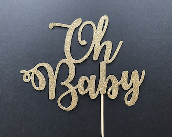 Oh Baby Cake Topper-Baby Shower Cake Topper-Handmade Cake Topper-Baby Announcement Cake Topper