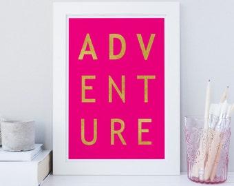 Printable Adventure wall art, Adventure typography, hot pink Gold wall art print, wanderlust print, travel wall art, Chic wall art print