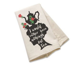Jane Austen tea towel-I would rather have nothing kitchen towels-Valentines gift-custom tea towels-flour sack towels-by NATURA PICTA