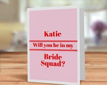 Will you be my bridesmaid card, Modern style card for bridesmaid, Bride squad card, maid of honour card, custom bridesmaid card, Team bride