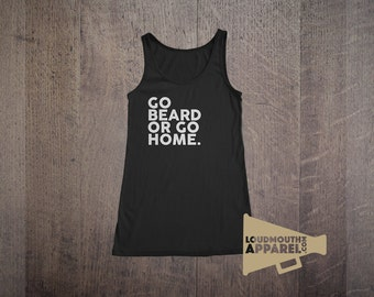 Go Beard or Go Home Womens Vest Tank Top Bearded