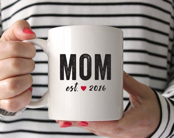 Mom Mug, New Mom Gift, Mom Established, Gift for mom, Mothers Day Gift, Bold