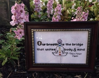 Thich Nhat Hanh Quote Cross Stitch