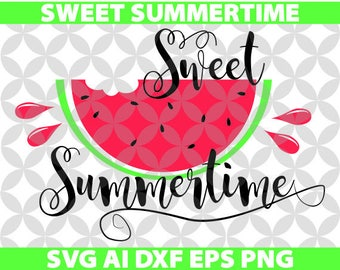 Sweet Summertime Svg, Ai, Dxf, Eps, Png, Cricut, Decal