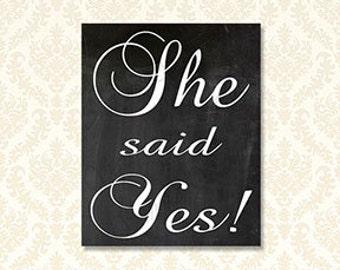 She Said Yes, Chalkboard Sign Bridal Shower, She Said Yes Photo Prop, Printable Chalkboard Engagement Party Welcome Sign, 714