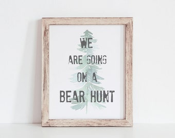 Woodlands We Are Going On A Bear Hunt Kids room Print Instant Digital Download 8x10