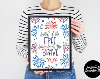 Land of the Free Digital Download, Printable July 4th Art, 4th July 4th Wall Decor, 4th of July Printable, Fourth of July Digital Download