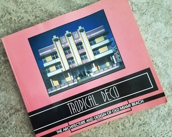 Vintage Book Tropical Deco Architecture and Design of Old Miami Beach 1981