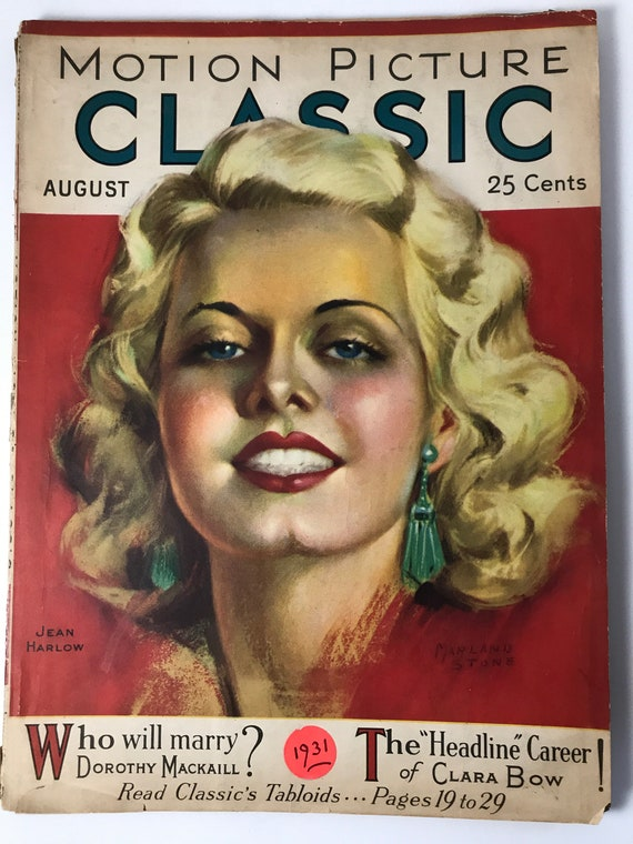 Motion Picture Classic August 1931 - Cover Jean Harlow - Art by Marland Stone - Inside Clara Bow, Lupe Velez, Mary Pickford, Clark Gable