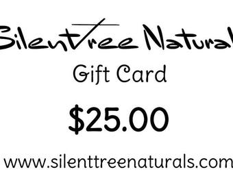 GIFT CARD - 25 DOLLARS, Natural Products, Gift Certificate for Birthdays, Holidays, Mother's Day, Christmas