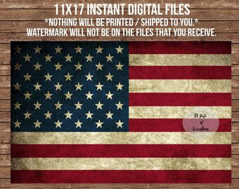 11x17 INSTANT DOWNLOAD  DIGITAL Files vintage grunge flag patriotic american usa  4th of july fourth printable Independence day