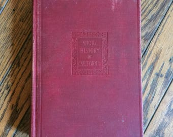 1929 Short History of California Book Rockwell Hunt
