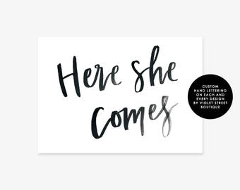 Here She Comes Printable Sign, Here She Comes Sign, Printable Sign, Wedding Sign, Printable Wedding Sign, Here She Comes Wedding Sign, Sign