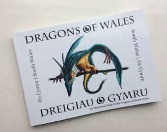 Dragons of Wales (Volume One, South Wales) - Illustrated Book