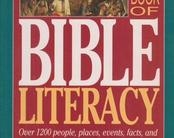 The Complete Book of Bible Literacy  (Softcover, Religion)  1992