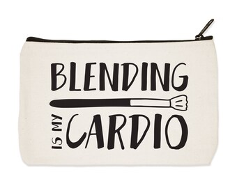 Blending Is My Cardio - Canvas Zip Pouch