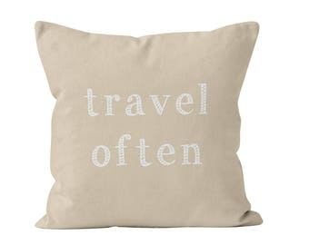 Neutral Travel Often Quote Pillow Cover, Coastal living home decor, travel gift pillow cover, adventure quote decor, wanderlust decor
