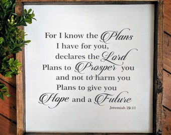 For I know the plans I have for you declares the lord sign