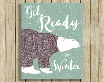 Digital art print polar bear wall art printable quote Get ready for winter downloadable home decor