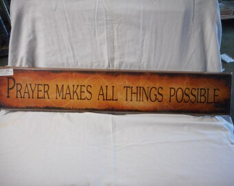Prayer makes all things possible