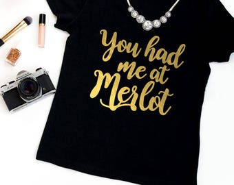 You Had Me At Merlot. Wine bachelorette shirts Funny Wino Muscle Tee - Wine Drinking - Wine Shirt 174