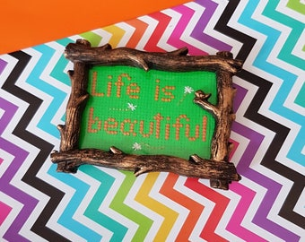 Life is Beautiful small framed cross stitch