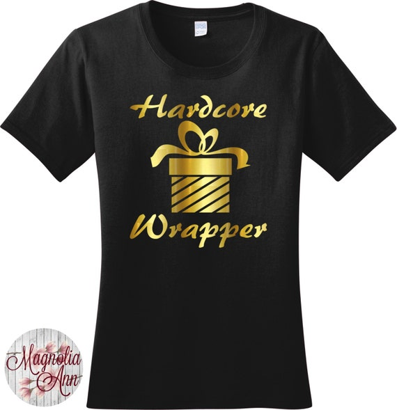 Hardcore Wrapper, Present, Gift, Christmas Women's T-shirt in 7 Colors in Sizes Small-4X, Plus Size, Plus Size Clothing