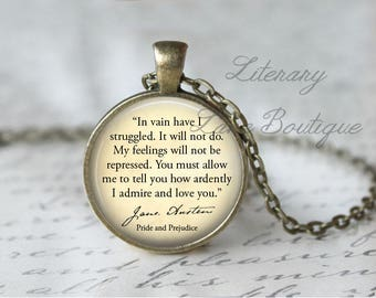 Jane Austen, 'How Ardently I Admire And Love You', Pride And Prejudice Quote Necklace or Keyring, Keychain.