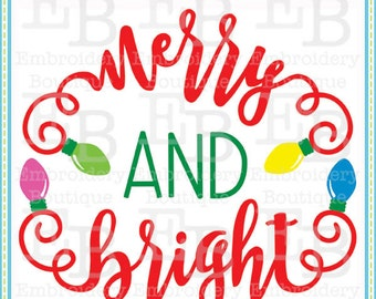 Merry and Bright SVG - This design is to be used on an electronic cutting machine. Instant Download