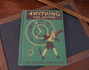 Anything Can Happen  1940 Alice and Jerry Book  Children's Reader  David's Shoes  Clean Collectible  HB   Color Illus.  Vintage Children's