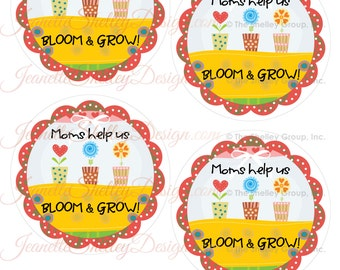 "DIY Printable Appreciation ""Moms help us Bloom & Grow"" 4"" Gift Tags"