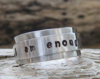 Silver I am enough spinner ring - Affirmation jewelry - self esteem fidget ring - anxiety spinner fidget ring - I am enough affirmation ring