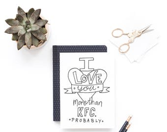 Funny Valentine Card - I Love You More Than KFC Probably - Boyfriend Husband Valentine, Anniversary, Fathers Day Card, Valentine's gift