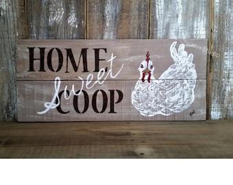 Home Sweet Coop, Chicken Coop Sign, Chicken Sign,  Country Chic, Indoor Outdoor Sign, Chicken decor, Gift
