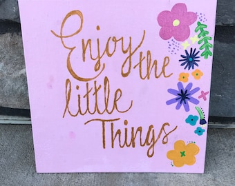 Enjoy the Little Things // Canvas Board // Sorority // Big and Little // Room Decor// Quote