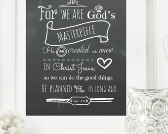 "Limited Edition Digital Print - Instant ""Ephesians 2:10"" Chalkboard Digital Wall Art Print 8x10 Scripture Print, Digital Download"