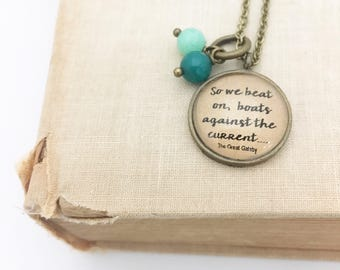 SALE Great Gatsby Quote Necklace.  Hendersweet Necklace