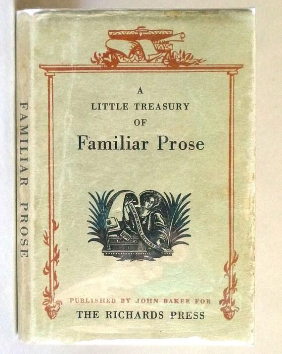 A Little Treasury of Familiar Prose 1964 John Baker Publishers London - Hardcover HC w/ Dust Jacket