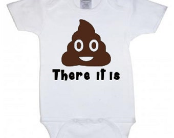 Poop there it is infant baby bodysuit romper