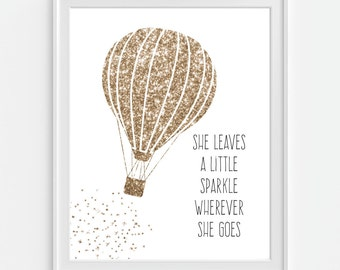 Hot Air Balloon Art Print, She Leaves A Little Sparkle Wherever She Goes, Nursery Wall Art, Nursery Decor, Faux Glitter, Baby Shower Gift