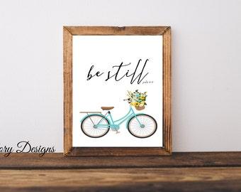 PRINTABLE, Be still bible verse, bike printable, Psalm 46:10,  Printable 8x10 File, INSTANT DOWNLOAD