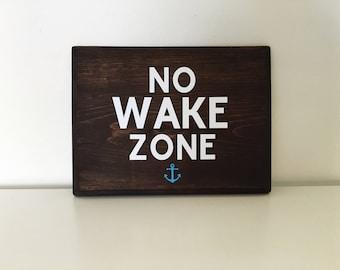 No Wake Zone wood sign | Nautical Themed Room | Nursery Sign | Kid Room Sign | Under the Sea | Sailor Room | Ocean Decor | Beach Decor