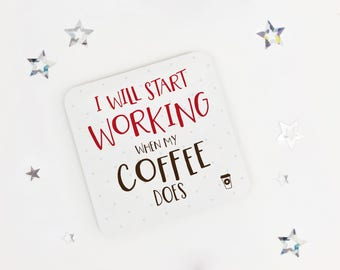 Funny coffee lovers coaster - office coaster - desk coaster - drink mat - office present - coffee gift - fun present - workmate gift
