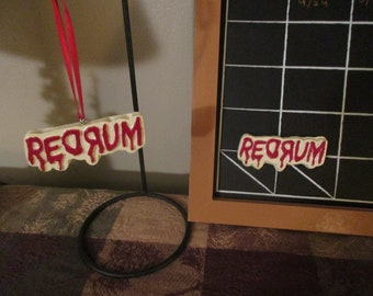 Redrum  ornament or magnet /The Shining