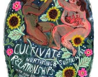SALE! Cultivate Nurturing & Sustainable Relationships print, MARKED DOWN!