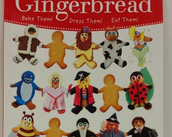 Dress Your Gingerbread by Joanna Farrow, Bake Them! Dress Them! Eat Them!